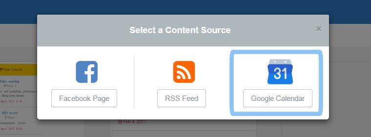 select Google Calendar widget as a content source